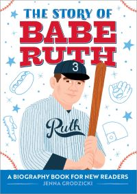 Jacket Image For: The Story of Babe Ruth