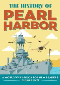 Jacket Image For: The History of Pearl Harbor