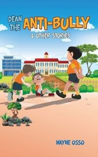 Jacket Image For: Dean the Anti-Bully & Other Stories