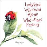 Jacket Image For: Ladybird who was alone who made friends