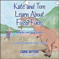 Jacket Image For: Kate and Tom Learn About Fossil Fuels