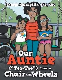 Jacket Image For: Our Auntie (Tee-Tee) Uses a Chair with Wheels