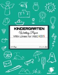 Jacket Image For: Kindergarten Writing Paper with Lines for ABC KIDS