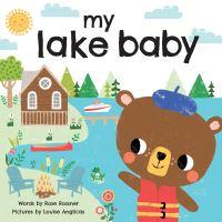 Jacket Image For: My lake baby