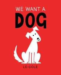 Jacket Image For: We want a dog
