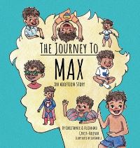 Jacket Image For: The Journey to Max - An Adoption Story