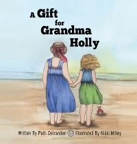 Jacket Image For: A Gift for Grandma Holly