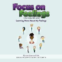 Jacket Image For: Focus on Feelings(R)