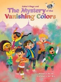 Jacket Image For: Gokul Village and the Mystery of the Vanishing Colors
