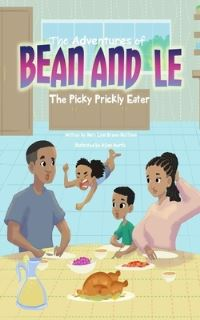 Jacket Image For: The Adventures of Bean and Le-The Picky Prickly Eater