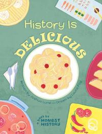 Jacket Image For: History is delicious