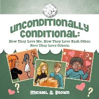 Jacket Image For: Unconditionally Conditional