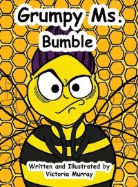 Jacket Image For: Grumpy Ms. Bumble