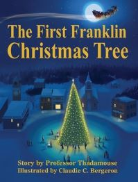 Jacket Image For: The First Franklin Christmas Tree
