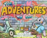 Jacket Image For: The Adventures To Me