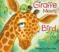 Jacket Image For: Giraffe Meets Bird