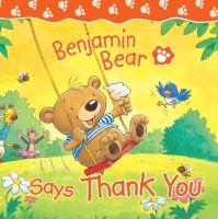 Jacket image for Benjamin Bear Says Thank You