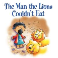 Jacket image for The Man the Lions Couldn't Eat