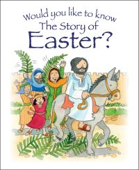 Jacket image for Would You Like to Know the Story of Easter?
