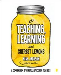 Jacket Image For: Of teaching, learning and sherbet lemons