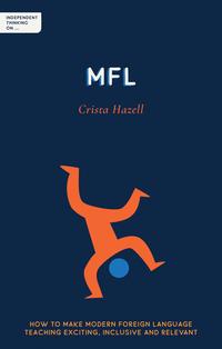 Jacket Image For: Independent thinking on...MFL