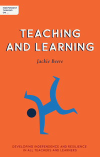 Jacket Image For: Independent thinking on teaching and learning