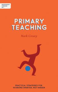 Jacket Image For: Independent thinking on primary teaching