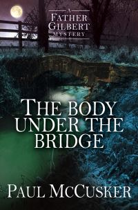 Jacket image for The Body Under the Bridge