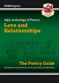 Jacket Image For: AQA anthology of poetry. Love and relationships : the poetry guide