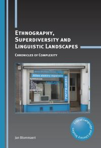 Jacket Image For: Ethnography, Superdiversity and Linguistic Landscapes