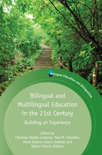 Jacket Image For: Bilingual and Multilingual Education in the 21st Century