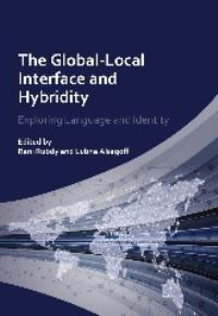 Jacket Image For: The Global-Local Interface and Hybridity