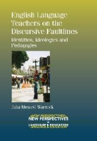 Jacket Image For: English Language Teachers on the Discursive Faultlines