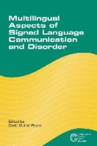 Jacket Image For: Multilingual Aspects of Signed Language Communication and Disorder