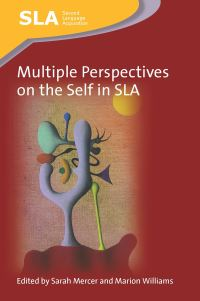 Jacket Image For: Multiple Perspectives on the Self in SLA