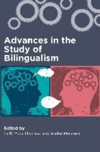 Jacket Image For: Advances in the Study of Bilingualism