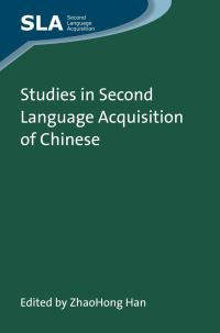 Jacket Image For: Studies in Second Language Acquisition of Chinese