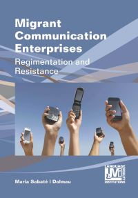 Jacket Image For: Migrant Communication Enterprises