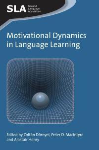 Jacket Image For: Motivational Dynamics in Language Learning
