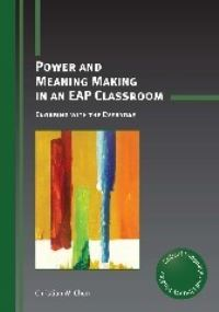 Jacket Image For: Power and Meaning Making in an EAP Classroom