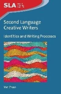 Jacket Image For: Second Language Creative Writers
