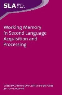 Jacket Image For: Working Memory in Second Language Acquisition and Processing
