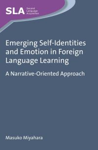 Jacket Image For: Emerging Self-Identities and Emotion in Foreign Language Learning