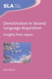 Jacket Image For: Demotivation in Second Language Acquisition