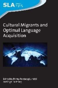 Jacket Image For: Cultural Migrants and Optimal Language Acquisition