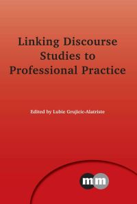 Jacket Image For: Linking Discourse Studies to Professional Practice