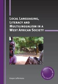 Jacket Image For: Local Languaging, Literacy and Multilingualism in a West African Society