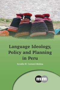 Jacket Image For: Language Ideology, Policy and Planning in Peru