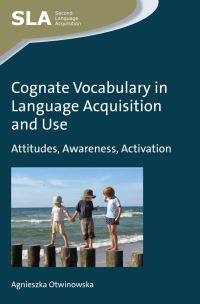 Jacket Image For: Cognate Vocabulary in Language Acquisition and Use