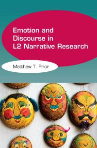 Jacket Image For: Emotion and Discourse in L2 Narrative Research